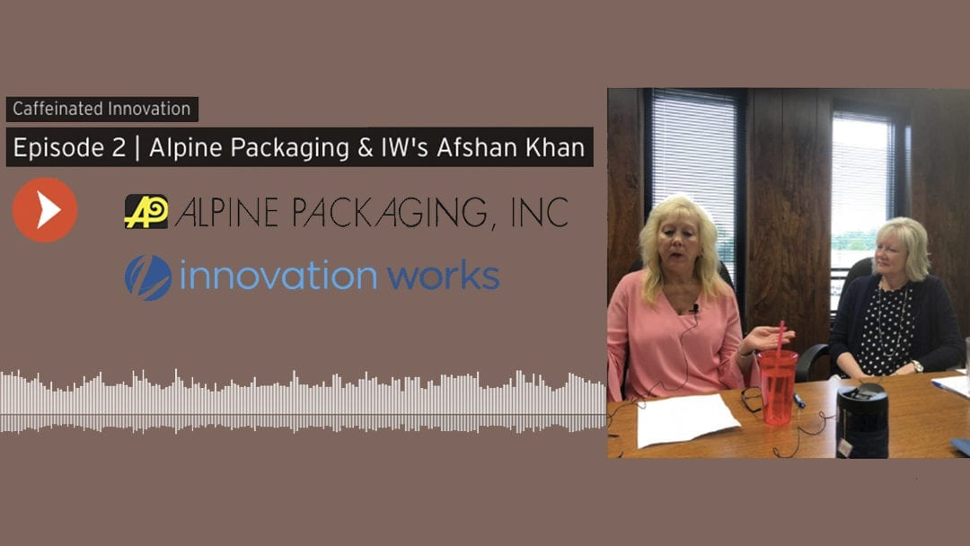 Alpine Featured on the Innovation Works® Podcast Caffeinated Innovation