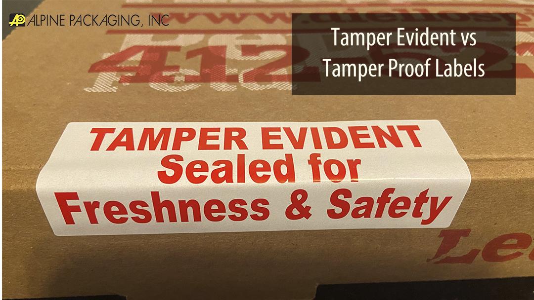 Tamper Evident Vs. Tamper Proof Labels