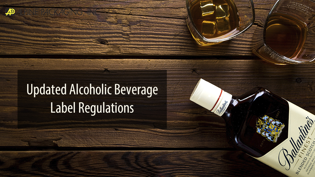 Updated Alcoholic Beverage Label Regulations
