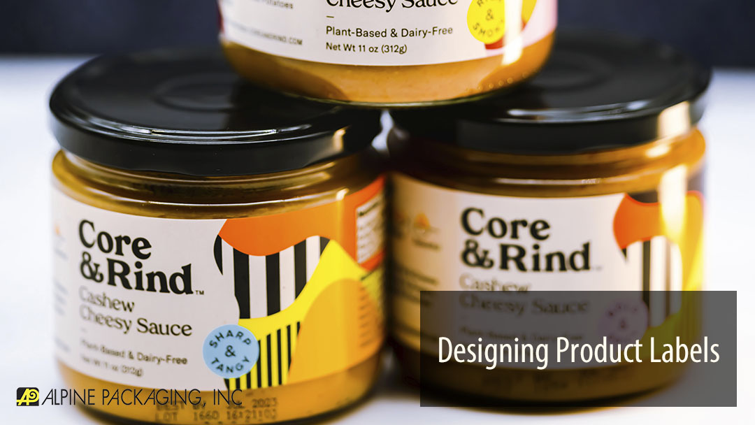 Designing Product Labels – Costs, Materials, Supply Chain, & Distribution